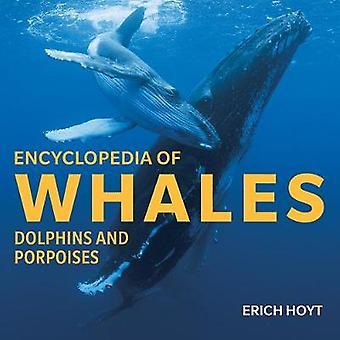 Encyclopédie des baleines - dauphins et marsouins par Erich Hoyt - 97817