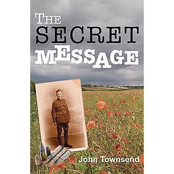 Die geheime Botschaft von John Townsend - 9781781272756 Buch