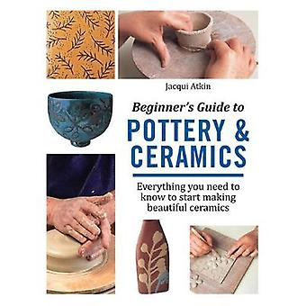 Guía del principiante para alfarería y cerámica - todo lo que necesitas saber