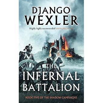 Den infernaliska bataljonen av Infernal bataljonen - 9781786696458 bok