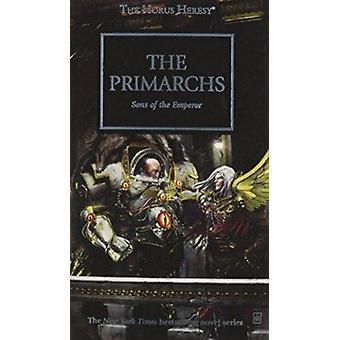 Horus Heresy - les primarques par Graham McNeill - Gav Thorpe - Rob sable