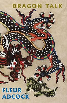 Dragon Talk by Fleur Adcock - 9781852248789 Book