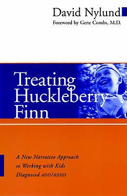 Treating Huckleberry Finn - A New Narrative Approach to Working with K