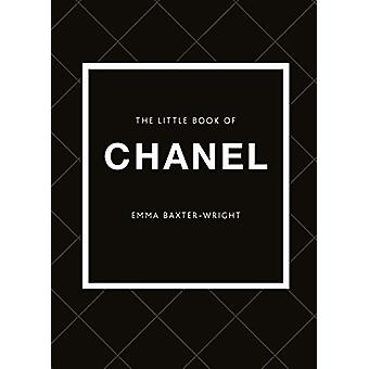 The Little Book of Chanel Emma Baxter-Wright - 9781780979021 Buch