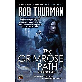 The Grimrose Path: A Trickster Novel