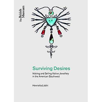 Surviving Desires: Making and Selling Jewellery in the American Southwest