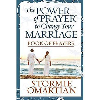 Praying Through the Deeper Issues of Marriage Book of Prayers