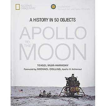 Apollo: To the Moon in 50� Objects