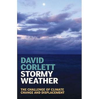 Stormy Weather: The Challenge of Climate Change and Displacement