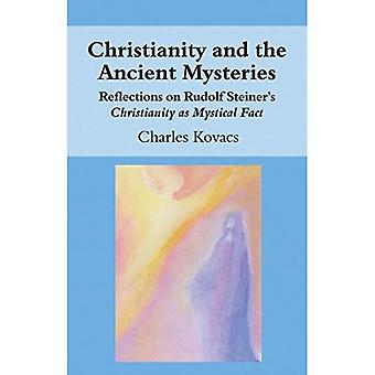 Christianity and the Ancient Mysteries