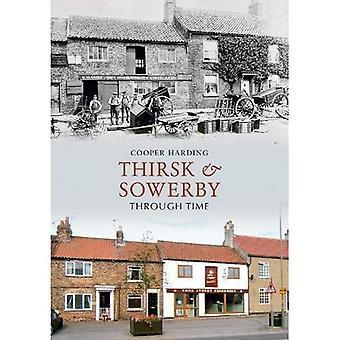 Thirsk und Sowerby durch die Zeit