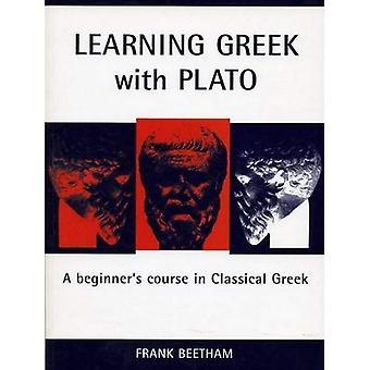 Lära sig grekiska med Platon: en Nybörjarkurs i klassisk grekiska