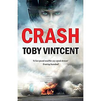 Crash: A High Speed Thriller Set in the World of Formula 1