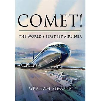 Comet! The World's First Jet Airliner