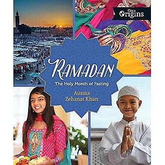 Ramadan: The Holy Month of� Fasting (Orca Origins)