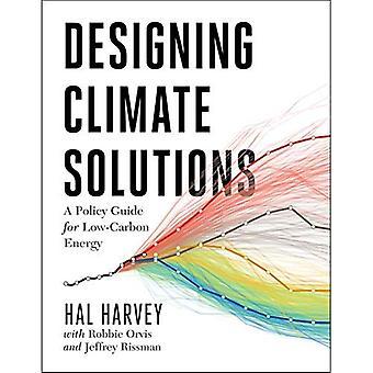 Designa klimatlösningar: En Policy Guide för koldioxidsnål energi