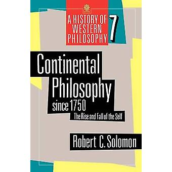 La philosophie continentale depuis 1750 The Rise and Fall of the Self par Salomon & C. Robert