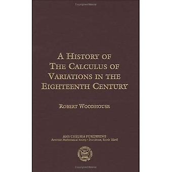 The History of the Calculus of Variations in the Eighteenth Century
