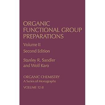 Økologisk funktionel gruppe præparater organisk kemi en række monografier af Sandler & Stanley R.
