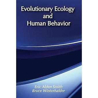 الإيكولوجيا التطورية والسلوك البشري من الدن إريك آند سميث