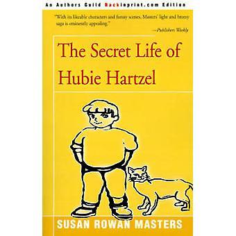 الحياة السرية ل Hubie هارتزيل بالماجستير & سوزان روان