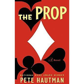 De Prop door Hautman & Pete