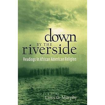 Lá em baixo as leituras ribeirinhas na religião afro-americano por Murphy & Larry