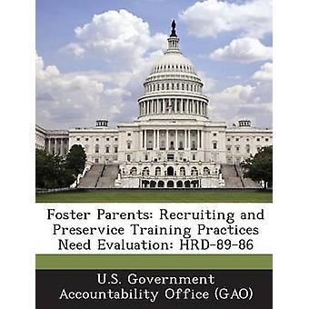 Fosterföräldrar rekrytera och Preservice utbildning metoder behöver utvärdering HRD8986 av US Government Accountability Office G