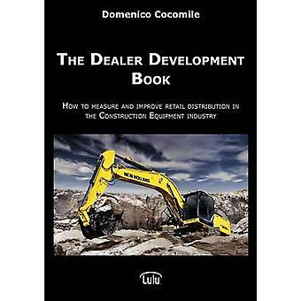 The Dealer Development Book by Cocomile & Domenico