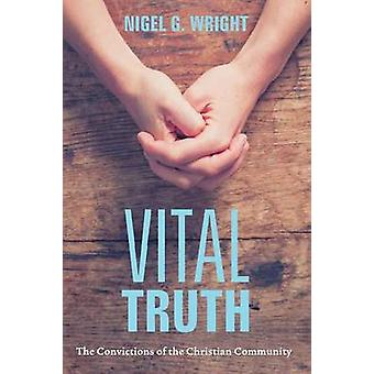 Vital Truth by Wright & Nigel G.