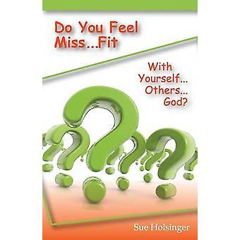 Fühlen Sie sich Miss... Fit durch Holsinger & Sue