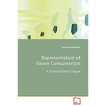 Representation of Green Consumerism by Moisander & Johanna