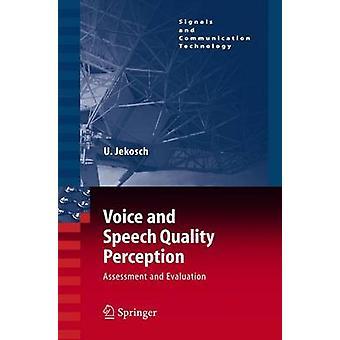 Voz y discurso evaluación de percepción de la calidad y evaluación por parte de Ute y Jekosch