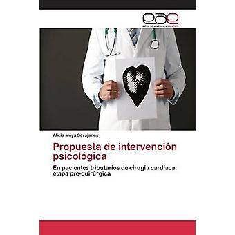 Propuesta de intervencin psicolgica by Moya Sevajanes Alicia