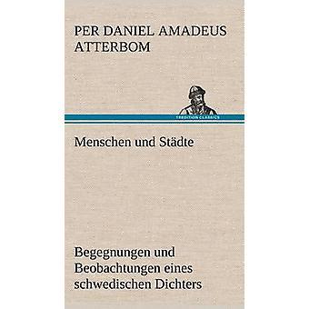 Menschen Und Stadte por Atterbom & por Daniel Amadeus