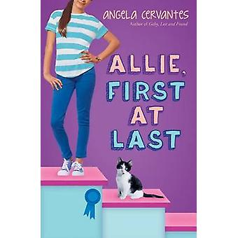 Allie - First at Last by Angela Cervantes - 9780545812238 Book
