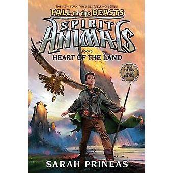 Heart of the Land (Spirit Animals - Fall of the Beasts - Book 5) by Sa