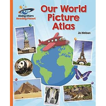 Reading Planet - Our World Picture Atlas - Orange - Galaxy by Katie Da
