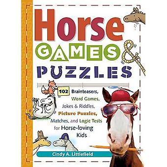 Kids Book of Horse Games and Puzzle by C Littlefield - 9781580175388