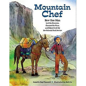 Mountain Chef - How One Man Lost His Groceries - Changed His Plans - a