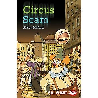 Circus Scam by Alison Milford - Enzo Troiano - 9781846911262 Book