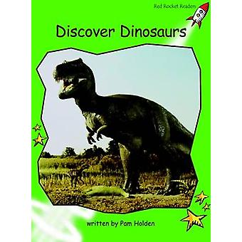 Discover Dinosaurs - Early - Level 4 (International edition) by Pam Hol