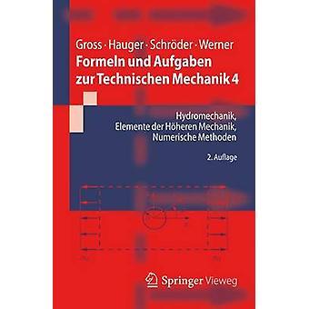 Formeln Und Aufgaben Zur Technischen Mechanik 4 - Hydromechanik - Elem