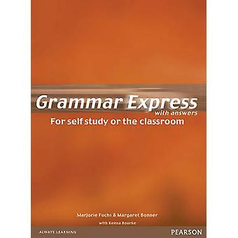 Grammar Express (British English ed) by Marjorie Fuchs - Margaret Bon