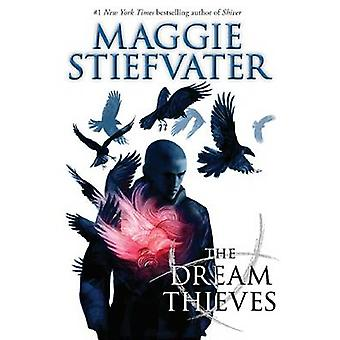 The Dream Thieves by Maggie Stiefvater - 9780545424943 Book