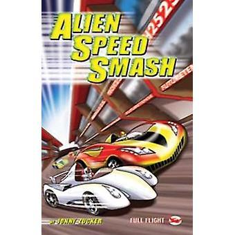 Alien Speed Smash by Jonny Zucker & Paul Savage