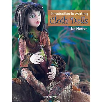 Introduction to Making Cloth Dolls (Paperback) by Horrox Jan
