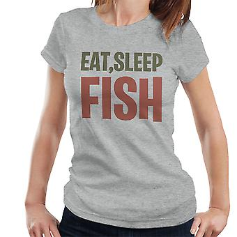 Eat Sleep Fish Women's T-Shirt