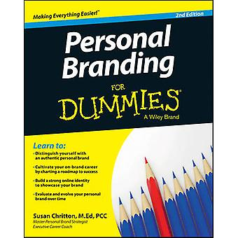 Personal Branding For Dummies (2nd Revised edition) by Susan Chritton