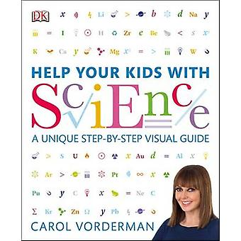 Help Your Kids with Science by Carol Vorderman - 9781409383468 Book